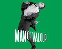 Man of Valour at Project Arts Centre